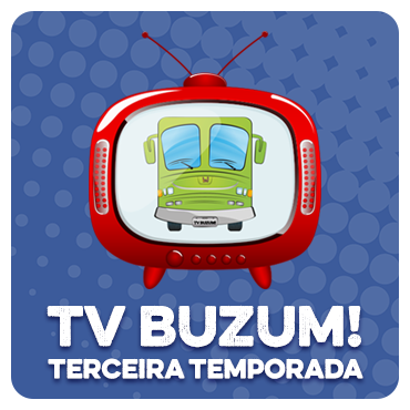 TV BUZUM! TERCEIRA TEMPORADA